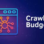همه چیز درباره بودجه کراول Crawl Budget