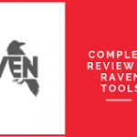 همه چیز درباره ابزار Raven Tools